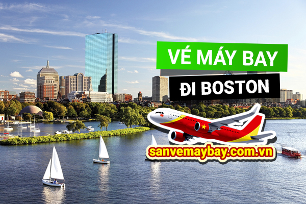 Vé máy bay đi Boston