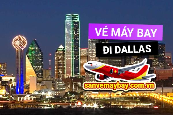 Vé máy bay đi Dallas