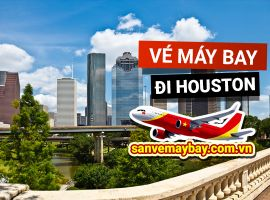 Vé máy bay đi Houston