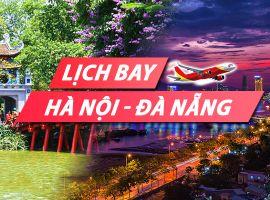 Lịch bay Hà Nội Đà Nẵng chi tiết của Vietnam Airlines, Vietjet, Jetstar