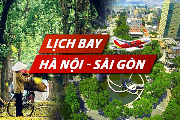 Lịch bay Hà Nội Sài Gòn chi tiết của Vietnam Airlines, Vietjet, Pacific Airlines
