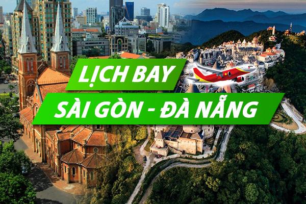 Lịch bay Sài Gòn Đà Nẵng chi tiết của Vietnam Airlines, Vietjet, Jetstar