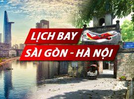 Lịch bay Sài Gòn Hà Nội chi tiết của Vietnam Airlines, Vietjet, Pacific Airlines