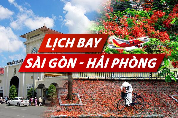 Lịch bay Sài Gòn Hải Phòng Vietnam Airlines, Vietjet, Jetstar chi tiết