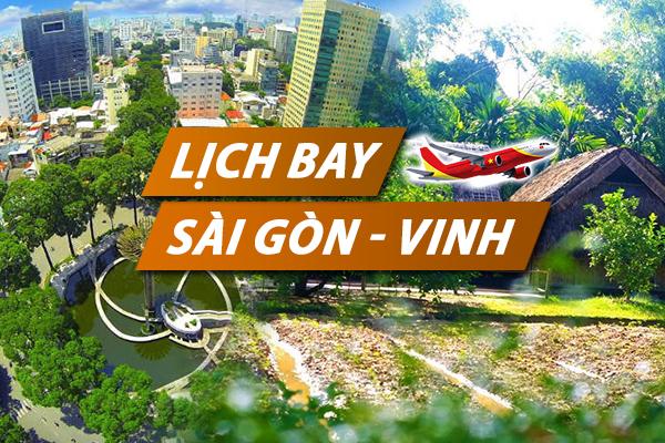 Lịch bay Sài Gòn Vinh chi tiết của Vietnam Airlines, Vietjet, Jetstar