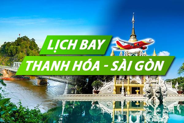 Lịch bay Thanh Hóa Sài Gòn chi tiết của Vietnam Airlines, Vietjet, Jetstar