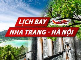 Lịch bay Nha Trang Hà Nội chi tiết của Vietnam Airlines, Vietjet, Jetstar