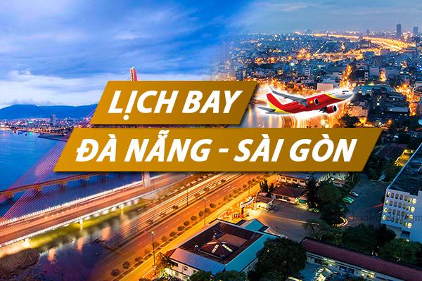 Lịch bay Đà Nẵng Sài Gòn chi tiết của Vietnam Airlines, Vietjet, Jetstar