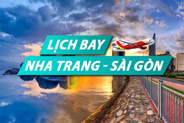 Lịch bay Nha Trang Sài Gòn chi tiết của Vietnam Airlines, Vietjet, Jetstar